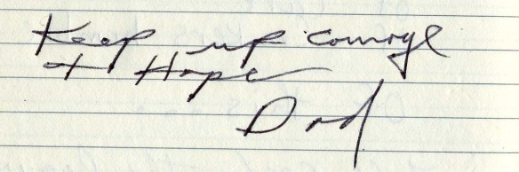 My dad wrote this in my journal. He was a lefty. I love his curved handwriting.